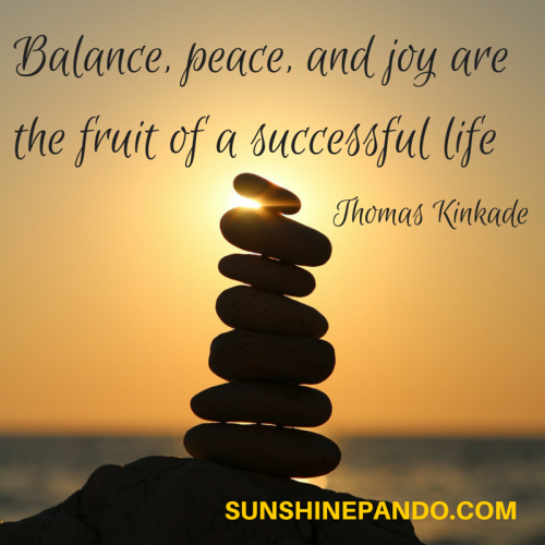 Balance - Peace - Joy - the fruit of a successful life - Sunshine Prosthetics and Orthotics