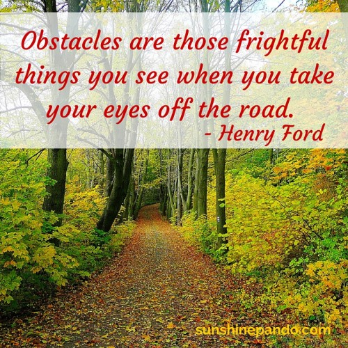 You see obstacles when you take your eyes off the road  - Sunshine Prosthetics and Orthotics