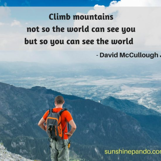 Climb your mountain to see the world - Sunshine Prosthetics and Orthotics